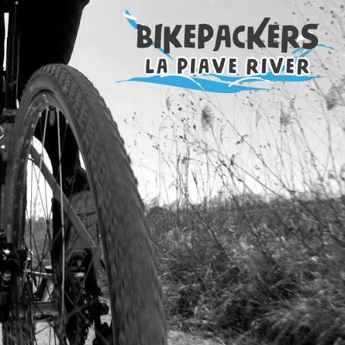 Bikepackers - La Piave River